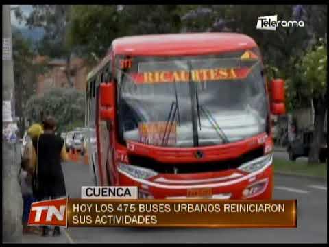 Hoy los 475 buses urbanos reiniciaron sus actividades