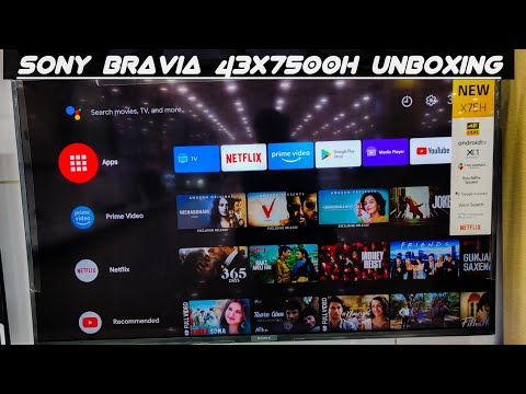 Sony Bravia  43X7500H 4K Ultra HD Android Smart TV Unboxing