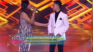 Video Romantis! Ibu Dan Anak Ikutan New Kilau DMD [KANDAS] - New Kilau DMD (24/12) MP3, 3GP, MP4, WEBM, AVI, FLV Maret 2019