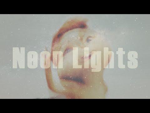 Neon Lights   D e d i c a t i o n (видео)