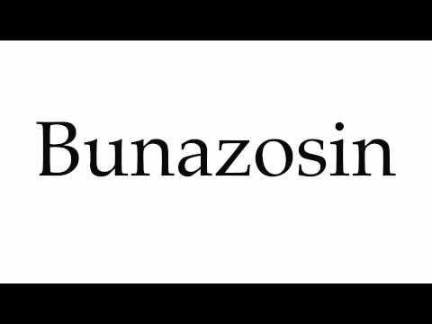 How to Pronounce Bunazosin