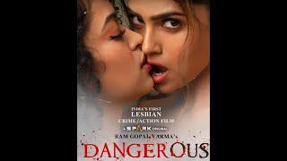 India's First 'LESBIAN' CRIME/ACTION FILM #DANGEROUS || DANGEROUS OFFICIAL TRAILER #