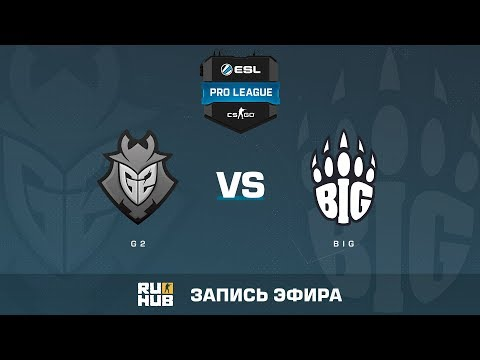 Twitch - G2 vs BIG - ESL Pro League S6 EU - de_overpass [Crystalmay, sleepsomewhile]