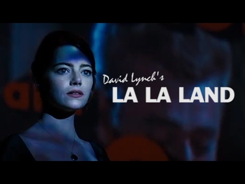 La La Land as directed by David Lynch