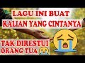 Download Lagu LAGU UNTUK KALIAN YANG CINTANYA GAK DIRESTUI!!!😭😭😢😢 Mp3 Free