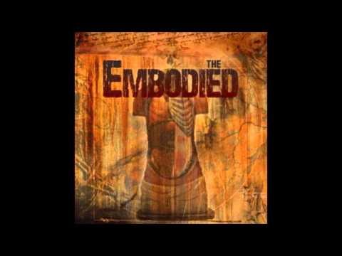The Embodied - As I Speak [HD]