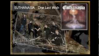 Video Euthanasia - One Last Wish