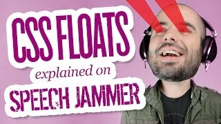 CSS Floats — Explained on Speech Jammer