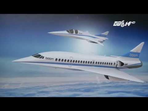 (VTC14)_Ra mắt máy bay chở khách nhanh nhất lịch sử