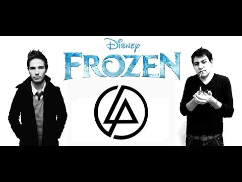 go - ALL RIGHTS GO TO RIGHTFUL OWNERS!!! !! Hee!! This is me singing 'Let it Go' from the Dinsey movie 'FROZEN' in the style of Linkin Park featuring my mate Richi Rich. We hope you enjoy our...