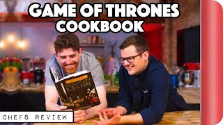Chefs Review Game of Thrones Cookbook by SORTEDfood