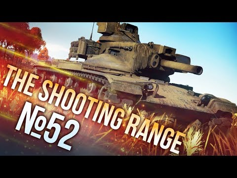War Thunder: The Shooting Range | Episode 52