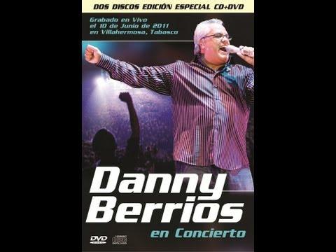 Danny Berrios en Villahermosa 2011, Concierto Completo (JVE)