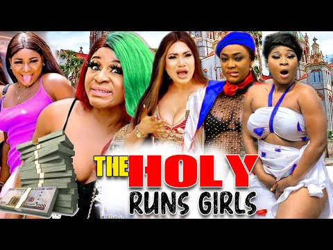The Holy Runs Girls Complete - Destiny Etiko & Queeneth Hilbert, Lizzy Gold Latest Nollywood Movies.