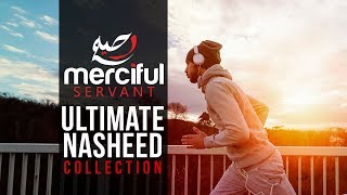 Video Ultimate Nasheed Collection (One Hour of Inspirational Nasheeds) MP3, 3GP, MP4, WEBM, AVI, FLV September 2019