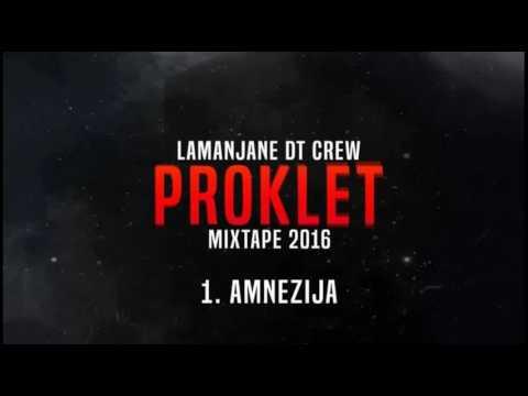 LaManjane (DT Crew) -Amnezija (Proklet) 2016