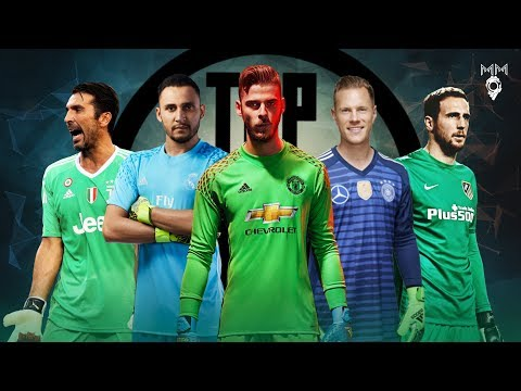 Top 10 Goalkeepers 2018 ● HD