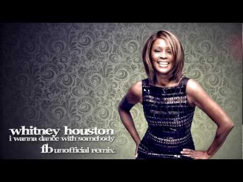 Whitney Houston – I wanna dance with somebody (FB Unofficial Remix) [+Free Download]