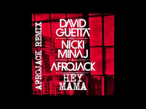 David Guetta - Hey Mama ft Nicki Minaj, Bebe Rexha (Afrojack Remix)