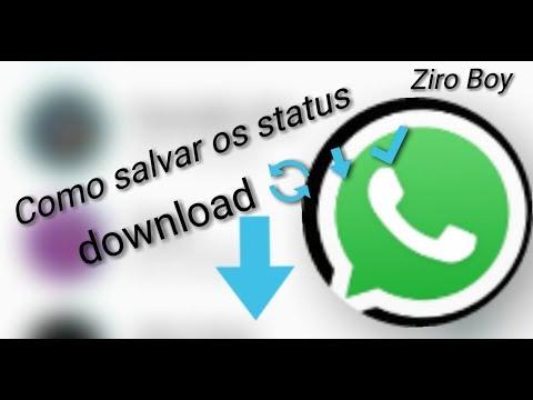 Baixar whatsapp - Como baixar os status do WhatsApp (Ziro Boy)
