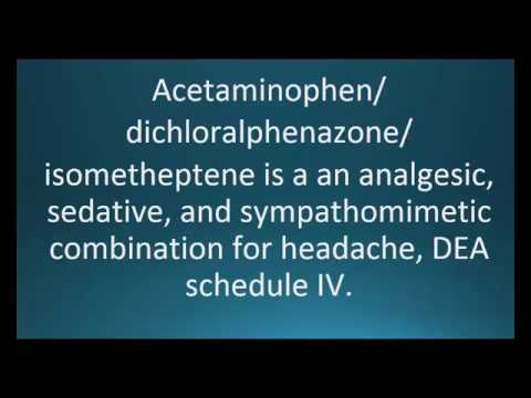 How to pronounce acetaminophen / dichloralphenazone / isometheptene (Midrin)