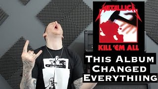 Metallica Kill 'Em All Changed It All full download video download mp3 download music download