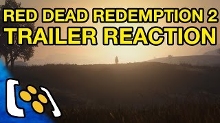 Red Dead Redemption 2 Trailer Reaction