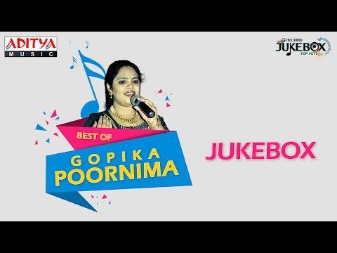 Best of Gopika Poornima ♫ ♫ Telugu Songs Jukebox