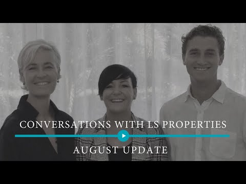 Conversations with LS Properties - August 18