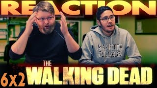 "The Walking Dead 6x2 REACTION!! ""JSS"""