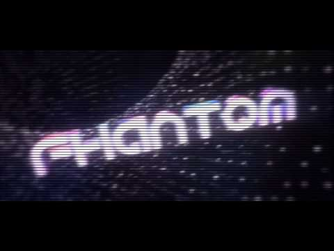 Intro - for fhantom show #1