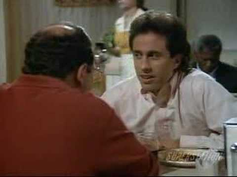 seinfield - Some of my favorite moments from Seinfeld. Check my videos for part 2. Yes I realise it's a lot of George, I can't help it, he's by far my favorite character...