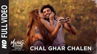Video Full Video: Chal Ghar Chalen | Malang | Aditya R K, Disha P | Mithoon ft. Arijit Singh, Sayeed Q download in MP3, 3GP, MP4, WEBM, AVI, FLV January 2017