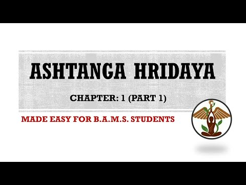 Video Chapter 1 (Part 1), ASHTANGA HRIDAYA, Easy Explanation, BAMS Ayurveda download in MP3, 3GP, MP4, WEBM, AVI, FLV January 2017