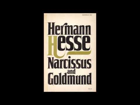 """an analysis of love in narcissus and goldmund by hermann hesse Hermann hesse narcissus and goldmund: """"love"""" theme herman hesse's demian: summary & analysis love in mid summer nights herman hesse love narcissus."""
