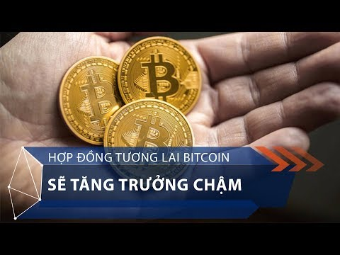 Hợp đồng tương lai Bitcoin sẽ tăng trưởng chậm | VTC1 - Thời lượng: 81 giây.