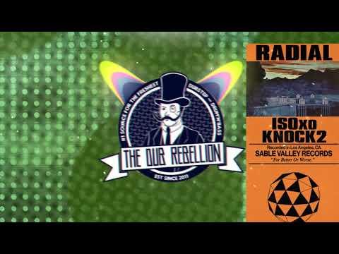 ISOxo & Knock2 - Radial