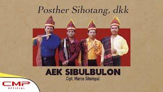 Posther Sihotang, dkk - Aek Sibulbulon (Official Music Video)