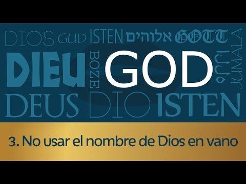 3. No usar el nombre de Dios en vano