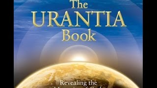 The Urantia Book - part 1 audiobook - with music (Love, God, Jesus, Universe, Angels, Spiritual)