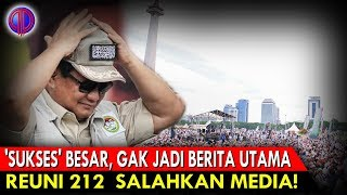 Video 'Sukses' Besar, Kok Gak Jadi Berita Utama? Reuni 212  S4l4hkan Media! MP3, 3GP, MP4, WEBM, AVI, FLV Desember 2018