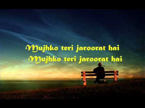 Mujhko Teri Zaroorat Hai lyrics - jodi breakers.aj wmv