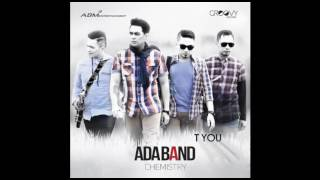 Video [Full Album] Ada Band - Chemistry (2016) MP3, 3GP, MP4, WEBM, AVI, FLV Januari 2018