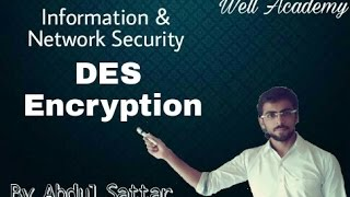 Information & Network Security Lecture -- DES simple Explanation (Eng-Hindi)