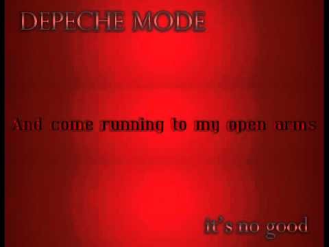 Depeche Mode   It's No Good *Lyrics*