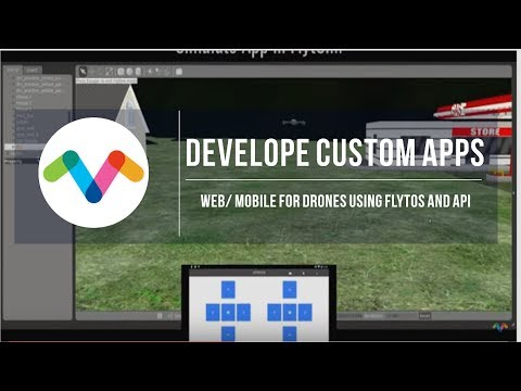 Develop Custom Drone Web/Mobile Apps with FlytOS