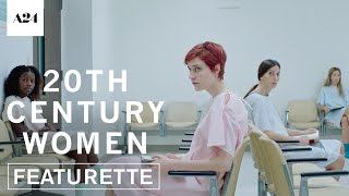 Nonton 20th Century Women | Modern Women | Official Featurette HD | A24 Film Subtitle Indonesia Streaming Movie Download