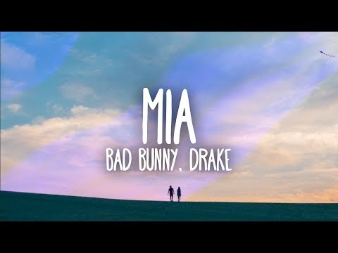 Bad Bunny, Drake - MIA (Lyrics / Letra) - Thời lượng: 3 phút, 32 giây.