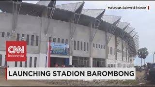 Video Barombong Stadium, Stadion Berkelas Internasional Milik PSM Makassar MP3, 3GP, MP4, WEBM, AVI, FLV Juli 2018
