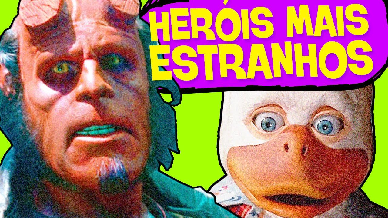Os heróis mais estranhos do cinema